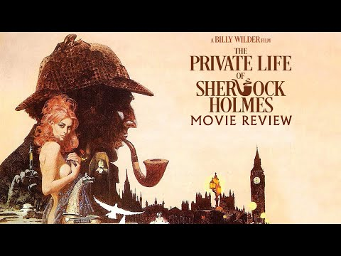 The Private Life of Sherlock Holmes | 1970 | Review | Billy Wilder | Masters of Cinema #182 |