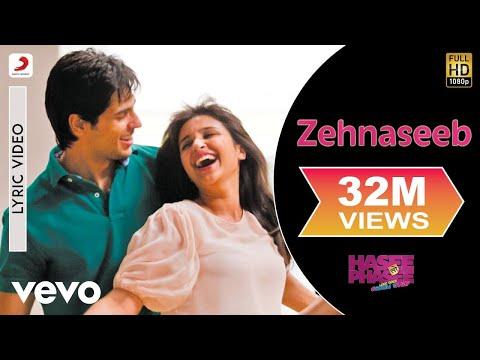 Video Zehnaseeb Lyric - Hasee Toh Phasee | Parineeti Chopra, Sidharth download in MP3, 3GP, MP4, WEBM, AVI, FLV January 2017