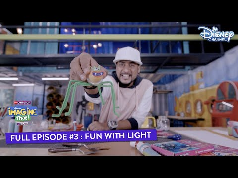 Disney Imagine That    Episode 3   Fun with Light   Hindi   Disney Channel