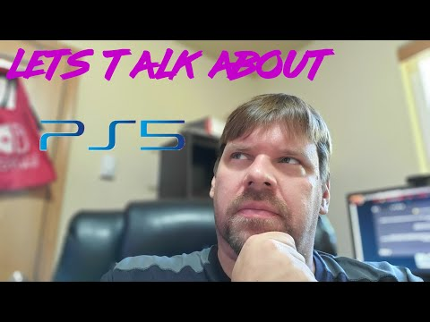 Lets talk about PS5