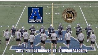 2015 Phillips Andover Lacrosse vs Bridgton Academy
