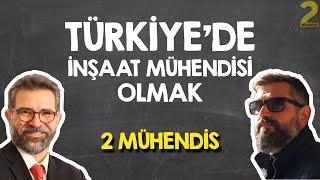 Türkiye'de inşaat mühendisi olmak