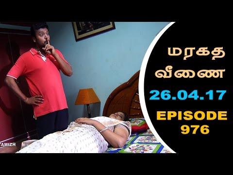 Maragadha Veenai Sun TV Episode 976 26/04/2017