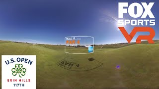 Erin Hills Hole 12 | 360 VIDEO | 2017 U.S. Open