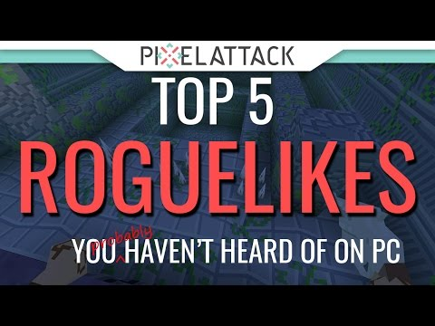 Top 5 Roguelikes You (probably) Haven't Heard of on PC