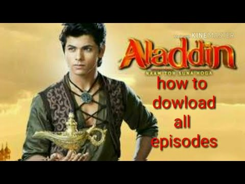 How To Download Aladdin Episode 38 And All Episodes On Android