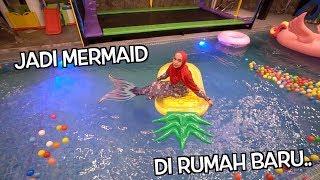 Video JADI MERMAID DI KOLAM RENANG RUMAH BARU... SENANGNYAAAAA MP3, 3GP, MP4, WEBM, AVI, FLV April 2019