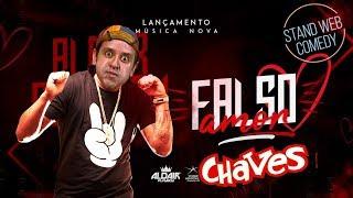 CHAVES DANÇANDO AMOR FALSO - ALDAIR PLAYBOY
