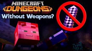 I Tried To Beat Minecraft Dungeons Without Weapons