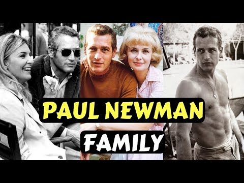 Actor Paul Newman Family Photos With Wife Joanne Woodward And Jackie Witte, Children, Silbings