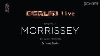 Morrissey HD - Berlin Live - 2017