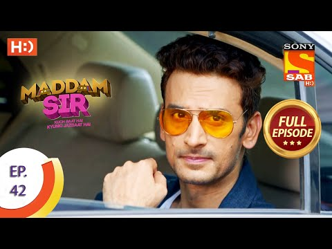 Maddam Sir - Ep 42  - Full Episode - 7th August 2020