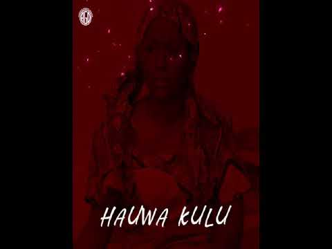 HAUWA KULU Audio Song By Umar M Shareef