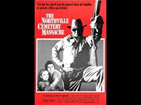 '' northville cemetery massacre '' - official trailer - 1976.