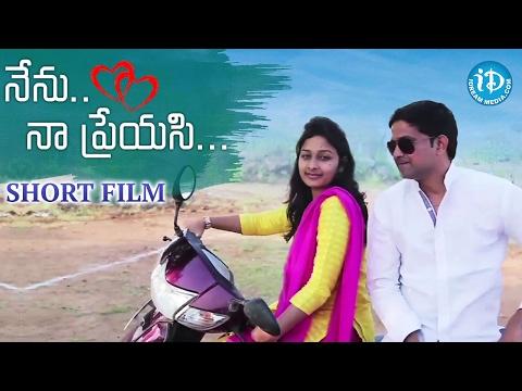 Nenu Naa Preyasi | Telugu Short Film
