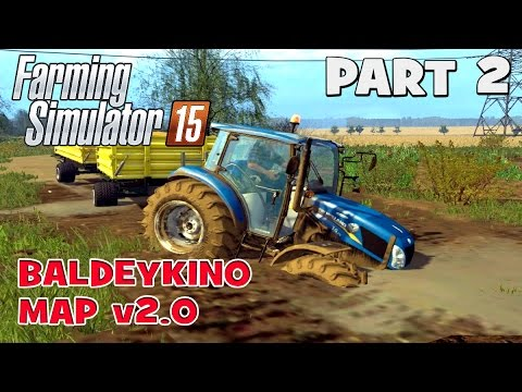 Let's Play Farming Simulator 2015 | Baldeykino Map Part 2