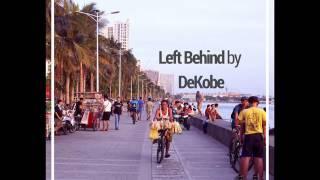 DeKobe - Left Behind (2017)https://dekobe.bandcamp.com/album/left-behindFilipino in Canada Jazz/Chill/Trip-Hop producer in training.DeKobe:https://twitter.com/dekobebeatshttps://soundcloud.com/dekobe