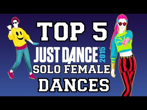 Download Top 5 Female Solo Dances on Just Dance 2015! HD Mp4 3GP Video and MP3
