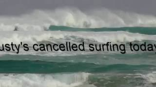 Great Ocean Road Glenaire Australia  city photos gallery : Dusty's Cancelled Surfing Today!
