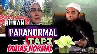Video Ustadz Khalid Basalamah || Bukan PARANORMAL Tapi Diatas Normal MP3, 3GP, MP4, WEBM, AVI, FLV September 2019