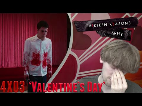 13 Reasons Why Season 4 Episode 3 - 'Valentine's Day' Reaction