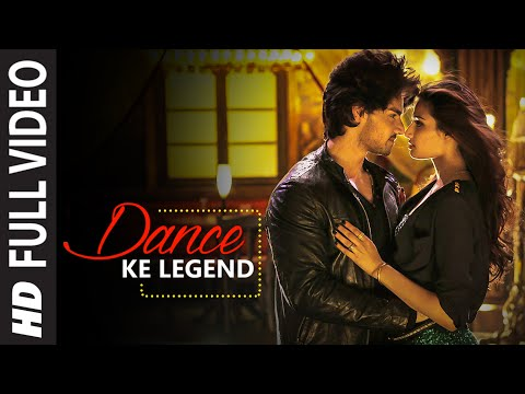 Video Dance Ke Legend FULL VIDEO Song - Meet Bros | Hero | Sooraj Pancholi, Athiya Shetty | T-Series download in MP3, 3GP, MP4, WEBM, AVI, FLV January 2017