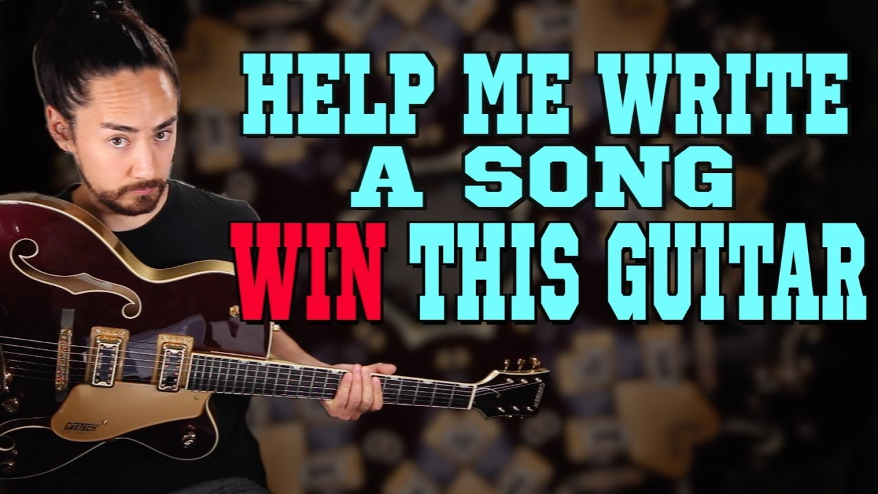 Help Me Write A Song and You Could WIN a Guitar!!!