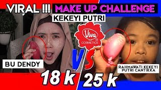 Video Bu Dendy Make Up Challenge 18K - Republik Dendy Channel MP3, 3GP, MP4, WEBM, AVI, FLV November 2018
