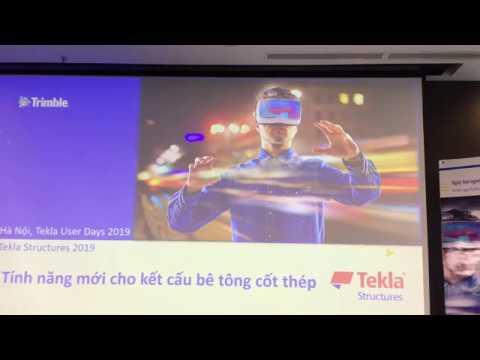 Tekla Vietnam User Day 2019 - Cập nhật tính năng, cải tiến mới của Tekla Structures 2019 cho bê tông