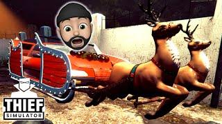 I STOLE SANTA'S SLEIGH!! | Thief Simulator #38