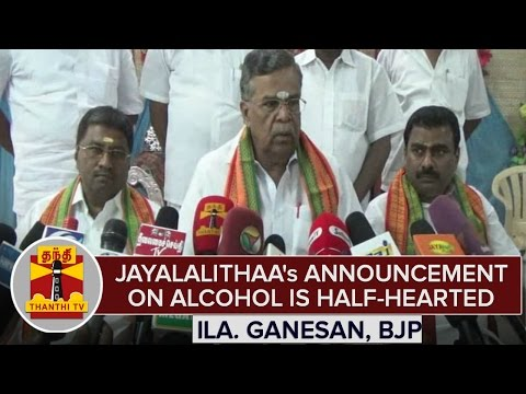 Jayalalithaas-Announcement-On-Alcohol-Prohibition-is-Half-Hearted--Ila-Ganesan-Accuses