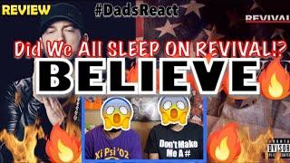 Video DADS REACT   BELIEVE x EMINEM   DID WE SLEEP ON REVIVAL ??   REVIEW MP3, 3GP, MP4, WEBM, AVI, FLV Januari 2019