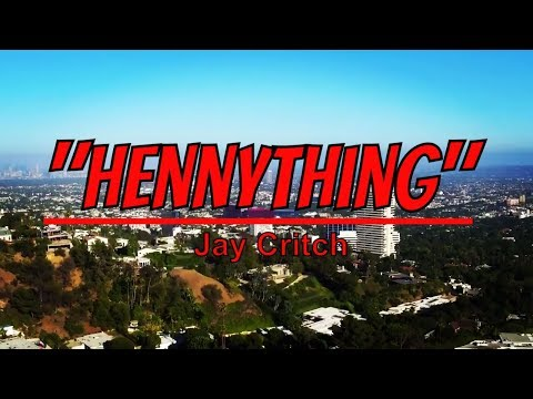 "Jay Critch ""Hennything"" [Music Video] @Owlie's Edits"
