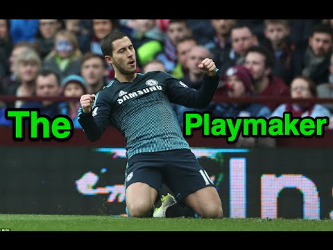 Eden Hazard - The Playmaker - All Assists For Chelsea Fc - Hd