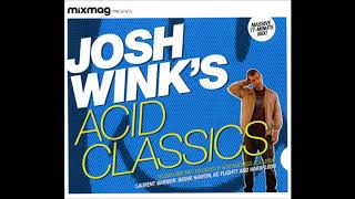 Download Lagu Josh Wink ‎–Mixmag Presents Josh Wink's Acid Classics Mp3