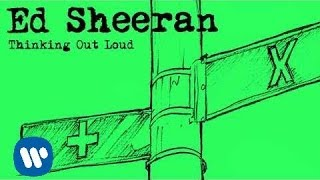 Ed Sheeran - Thinking Out Loud [Official Audio]