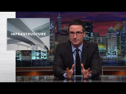 Last Week Tonight with John Oliver: Infrastructure (HBO)