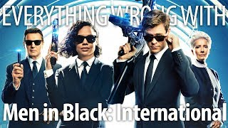 Everything Wrong With Men in Black: International In Flashy Thing Minutes by Cinema Sins