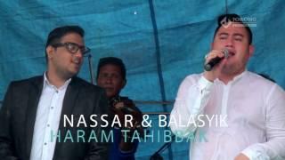 Video NASSAR MUSTOFA AMANG BALASYIK - HARAM TAHIBBAK YOUTUBE VIDEO MUSIC MP3, 3GP, MP4, WEBM, AVI, FLV Desember 2018