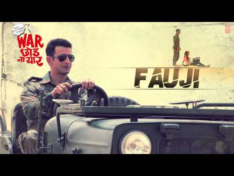 Fauji Full Song (Audio) War Chhod Na Yaar - Sharman Joshi, Soha Ali Khan and Javed Jaaferi