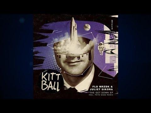 Juliet Sikora, Flo MRZDK - The Get Down (Original Mix) [Kittball]