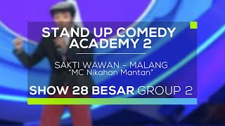 Video Sakti Wawan - MC Nikahan Mantan (SUCA 2 - 28 Besar Group 2) MP3, 3GP, MP4, WEBM, AVI, FLV Desember 2017