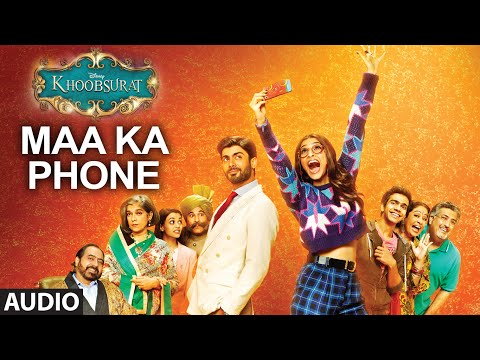 Exclusive: Maa Ka Phone Full AUDIO SONG - Khoobsurat...