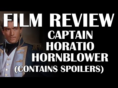 Film Review: Captain Horatio Hornblower (Contains Spoilers)