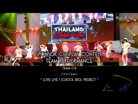 Thailand Comic Con Cosplay Contest – Team Performance – Team 4 Churippu – Love Live!