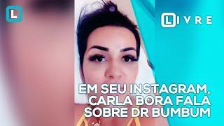 em-seu-instagram-carla-bora-fala-sobre-dr-bumbum
