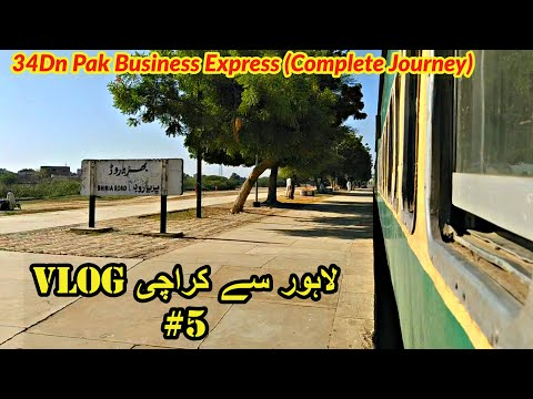 Lahore to Karachi train journey by 34Dn Pak Business Express VLOG #5