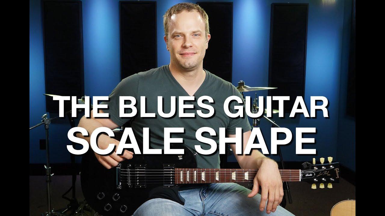 The Blues Guitar Scale Shape – Blues Guitar Lesson #6