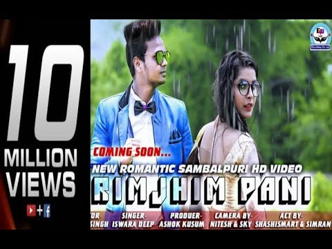 RIMJHIM PANI || SAMBALPURI HD VIDEO || ISWARA DEEP || COPYRIGHT RESERVED ||