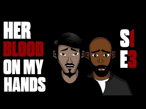 Her Blood On My Hands | S1 E3 | Animated Horror Series